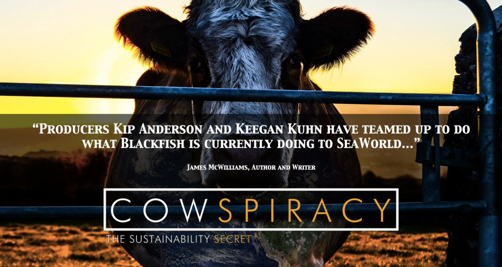 Watch COWSPIRACY here and spread the word!